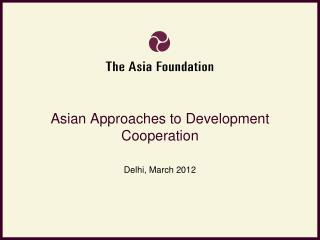 Asian Approaches to Development Cooperation