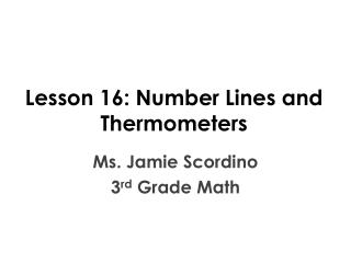 Lesson 16: Number Lines and Thermometers