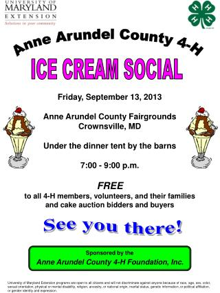 Friday, September 13, 2013 Anne Arundel County Fairgrounds Crownsville, MD