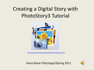 Creating a Digital Story with PhotoStory3 Tutorial