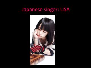 Japanese singer: LiSA