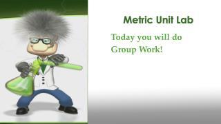 Metric Unit Lab