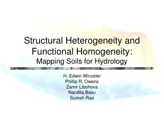 Structural Heterogeneity and Functional Homogeneity:  Mapping Soils for Hydrology