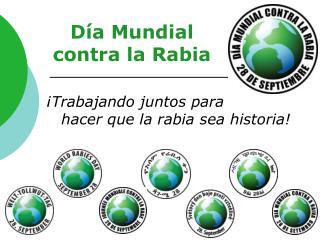 Día Mundial  contra la Rabia