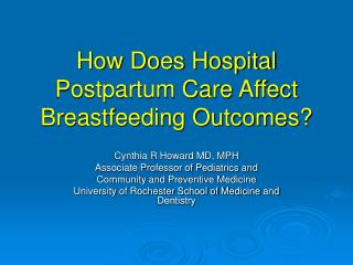 How Does Hospital Postpartum Care Affect Breastfeeding Outcomes