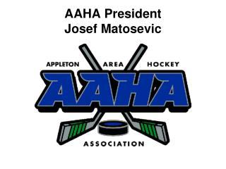 AAHA President Josef Matosevic