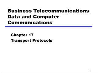 Business Telecommunications Data and Computer Communications