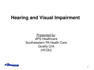 Hearing and Visual Impairment