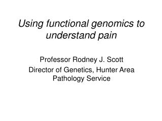 Using functional genomics to understand pain