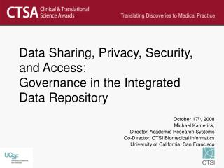 Data Sharing, Privacy, Security, and Access: Governance in the Integrated Data Repository