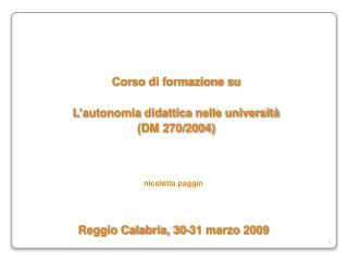 Corso di formazione su  L'autonomia didattica nelle università (DM 270/2004)