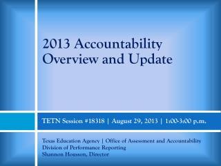 TETN Session #18318 |  August 29, 2013 |  1:00-3:00 p.m.