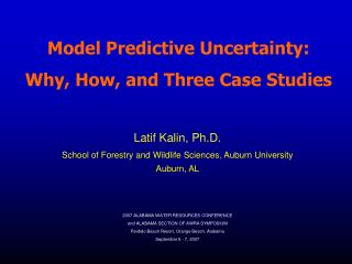 Model Predictive Uncertainty:  Why, How, and Three Case Studies