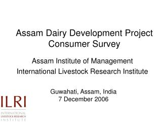 Assam Dairy Development Project Consumer Survey