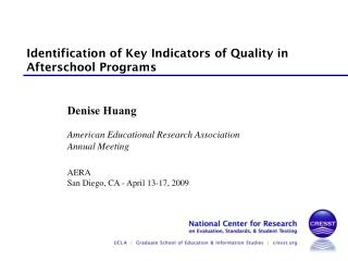 Identification of Key Indicators of Quality in Afterschool Programs