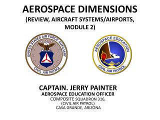 AEROSPACE DIMENSIONS (REVIEW, AIRCRAFT SYSTEMS/AIRPORTS, MODULE 2)