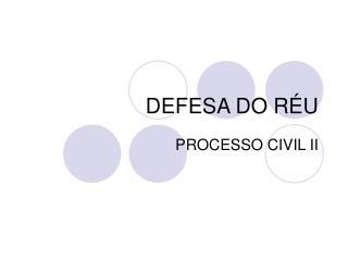 DEFESA DO RÉU