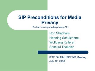 SIP Preconditions for Media Privacy