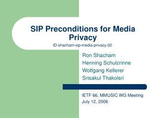 SIP Preconditions for Media Privacy