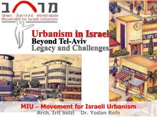 Urbanism  in Israel Beyond Tel-Aviv   Legacy and Challenges