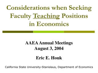 Considerations when Seeking Faculty  Teaching  Positions in Economics