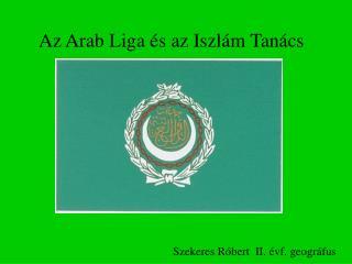 Az Arab Liga és az Iszlám Tanács