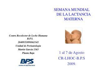 Centro Recolector de Leche Humana B.P.S. 2040935
