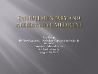 Complementary And Alternative Medicine