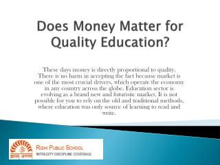 Rishi School- Value of Money for Education