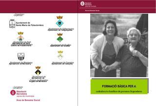 FORMACIÓ BÀSICA PER A cuidadors/es familiars de persones Dependents