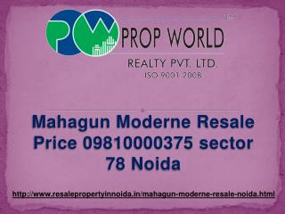 Mahagun Moderne Resale Price 09810000375 Noida sector 78 Noi