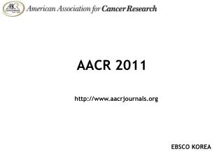 AACR 2011