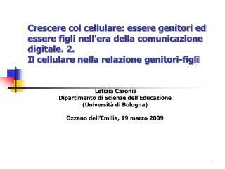 Letizia Caronia  Dipartimento di Scienze dell'Educazione (Università di Bologna)