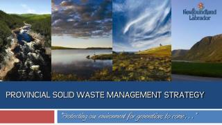 PROVINCIAL SOLID WASTE MANAGEMENT STRATEGY