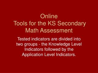 Online  Tools for the KS Secondary Math Assessment
