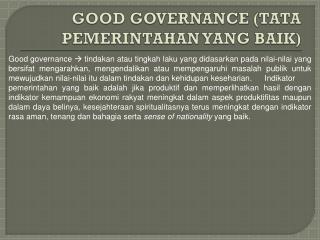 GOOD GOVERNANCE (TATA PEMERINTAHAN YANG BAIK)