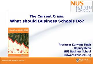 The Current Crisis: What should Business Schools Do?