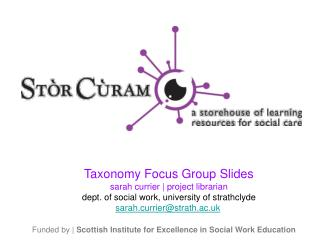 Funded by |  Scottish Institute for Excellence in Social Work Education