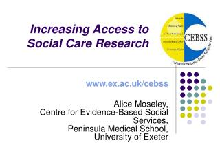 Increasing Access to Social Care Research