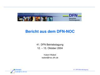 Bericht aus dem DFN-NOC