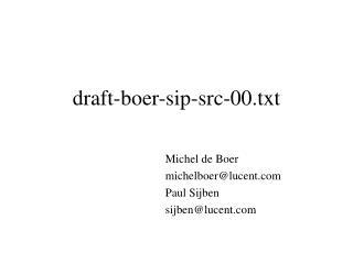 draft-boer-sip-src-00.txt