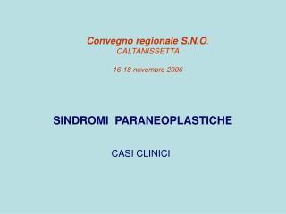 Convegno regionale S.N.O . CALTANISSETTA  16-18 novembre 2006