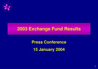 2003 Exchange Fund Results
