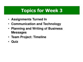 Assignments Turned In Communication and Technology Planning and Writing of Business Messages