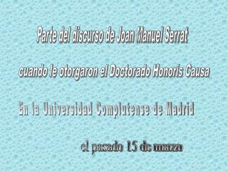 Parte del discurso de Joan Manuel Serrat