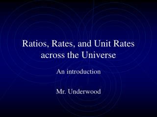 Ratios, Rates, and Unit Rates across the Universe