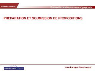 PREPARATION ET SOUMISSION DE PROPOSITIONS
