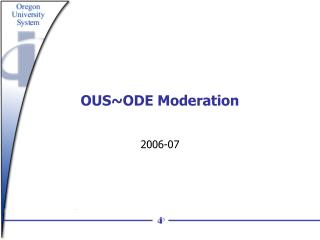 OUS~ODE Moderation
