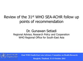 Recommendations of the 31 st  SEA-ACHR