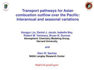 Hongyu Liu, Daniel J. Jacob, Isabelle Bey,  Robert M. Yantosca, Bryan N. Duncan